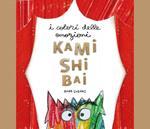 I colori delle emozioni. Kamishibai. Ediz. a colori