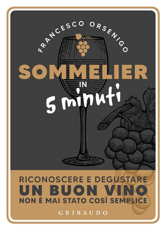 Sommelier in 5 minuti - Francesco Orsenigo - copertina