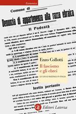 Il fascismo e gli ebrei. Le leggi razziali in Italia
