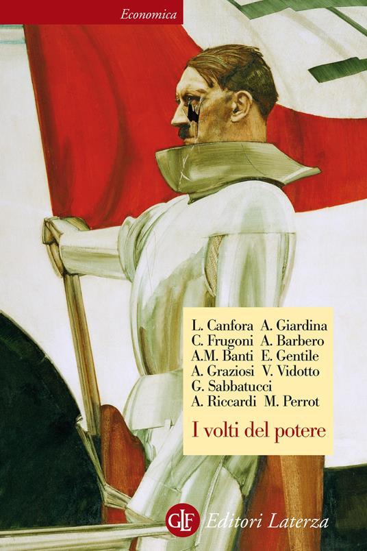 I volti del potere - Andrea Giardina,Andrea Graziosi,Michelle Perrot,Andrea Riccardi - ebook