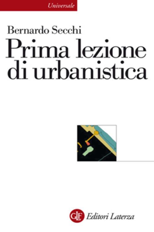 Prima lezione di urbanistica - Bernardo Secchi - ebook
