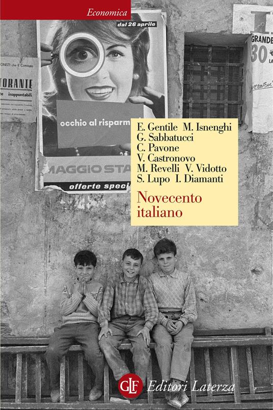 Novecento italiano - Valerio Castronovo,Ilvo Diamanti,Emilio Gentile,Mario Isnenghi - ebook