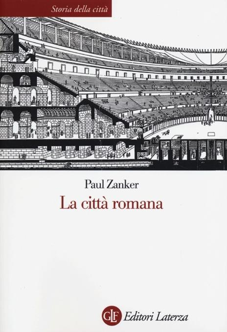 La città romana - Paul Zanker - 2