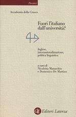 Fuori l'italiano dall'università? Inglese, internazionalizzazione, politica linguistica