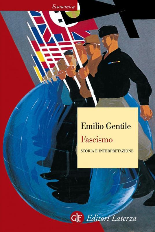 Fascismo. Storia e interpretazione - Emilio Gentile - ebook