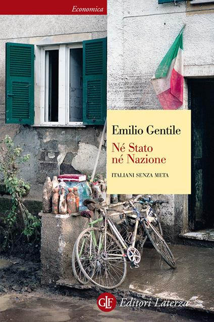 Né stato né nazione. Italiani senza meta - Emilio Gentile - ebook