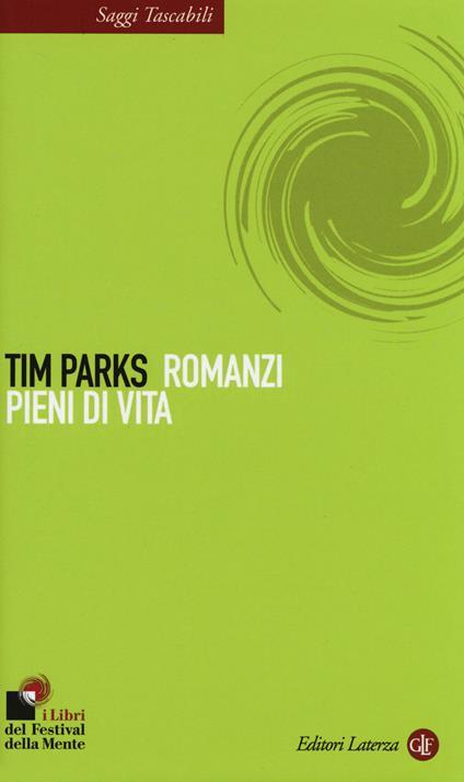 Romanzi pieni di vita - Tim Parks - copertina