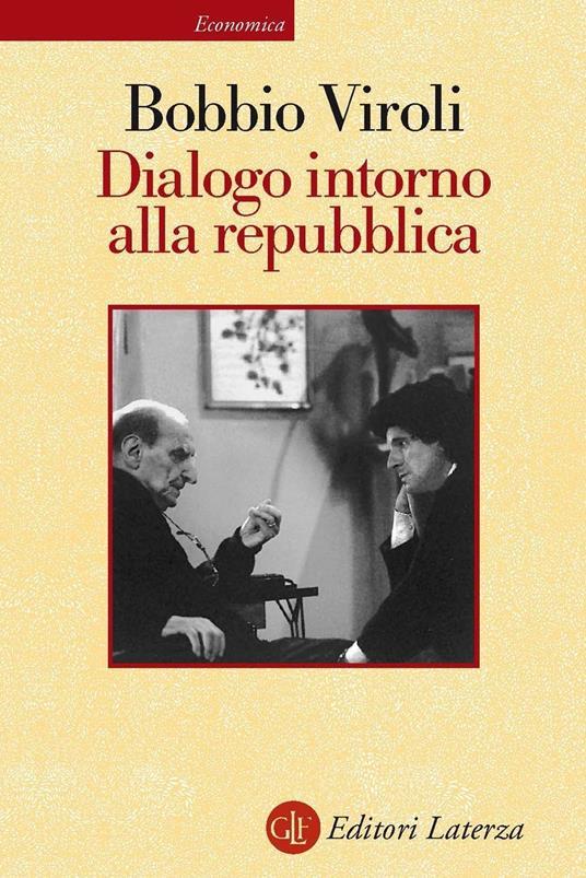 Dialogo intorno alla repubblica - Norberto Bobbio,Maurizio Viroli - ebook