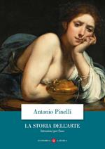 La storia dell'arte. Istruzioni per l'uso. Ediz. illustrata