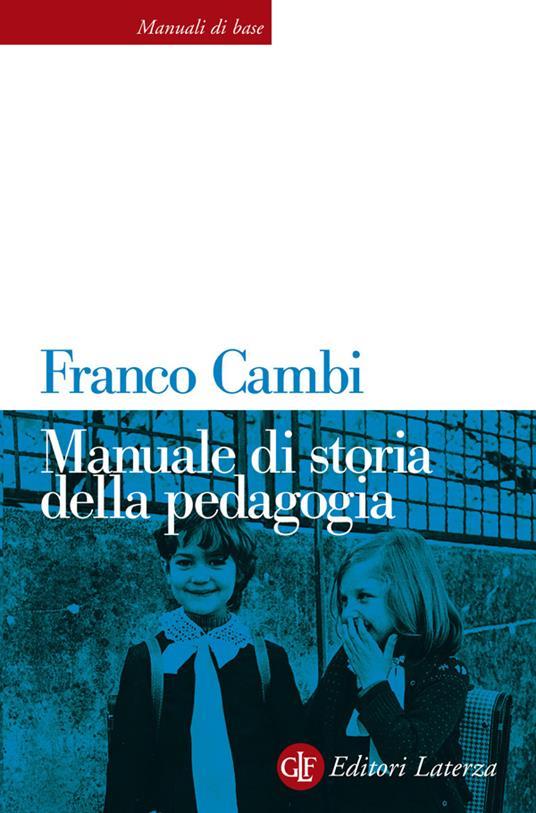 Manuale di storia della pedagogia - Franco Cambi - ebook