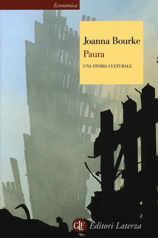 Paura. Una storia culturale - Joanna Bourke - copertina