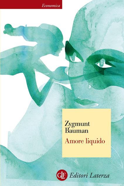 Amore liquido. Sulla fragilità dei legami affettivi - Sergio Minucci,Zygmunt Bauman - ebook