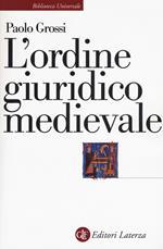 L' ordine giuridico medievale
