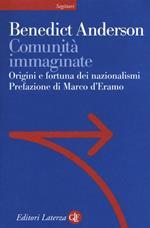 Comunità immaginate. Origini e diffusione dei nazionalismi
