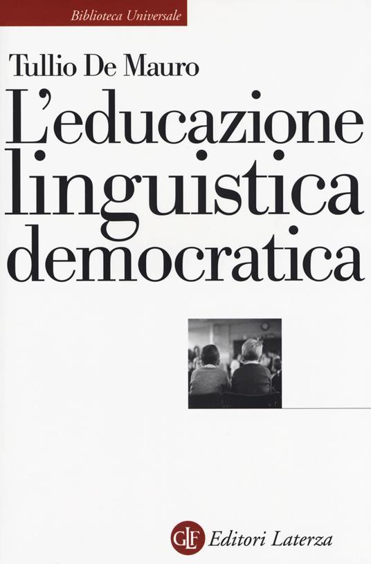 L' educazione linguistica democratica - Tullio De Mauro - copertina