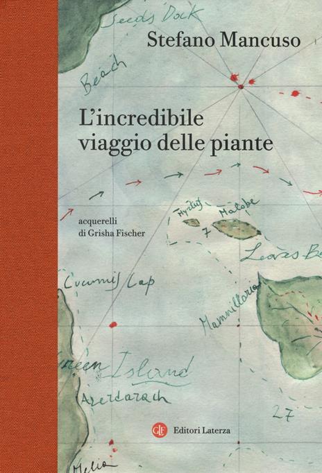 L' incredibile viaggio delle piante - Stefano Mancuso - copertina