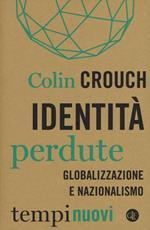 Identità perdute. Globalizzazione e nazionalismo