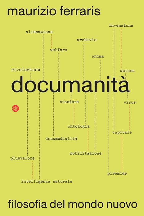 Documanità. Filosofia del mondo nuovo - Maurizio Ferraris - copertina
