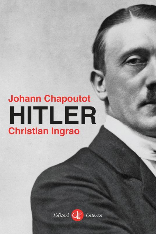 Hitler - Johann Chapoutot,Christian Ingrao - copertina