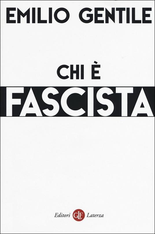 Chi è fascista - Emilio Gentile - copertina