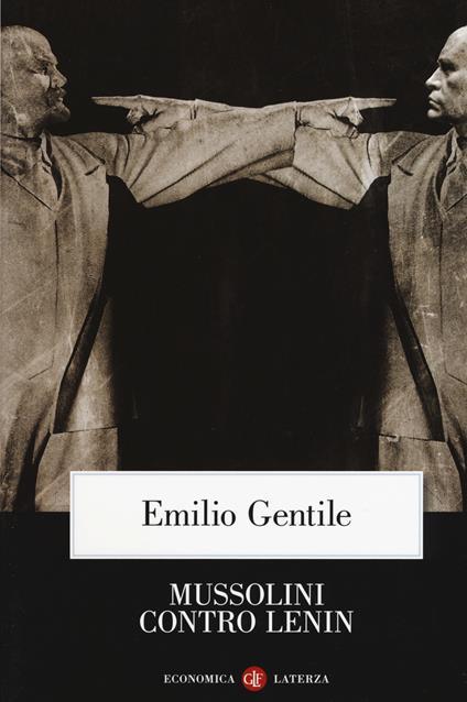 Mussolini contro Lenin - Emilio Gentile - copertina