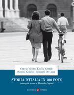 Storia d'Italia in 100 foto. Ediz. illustrata