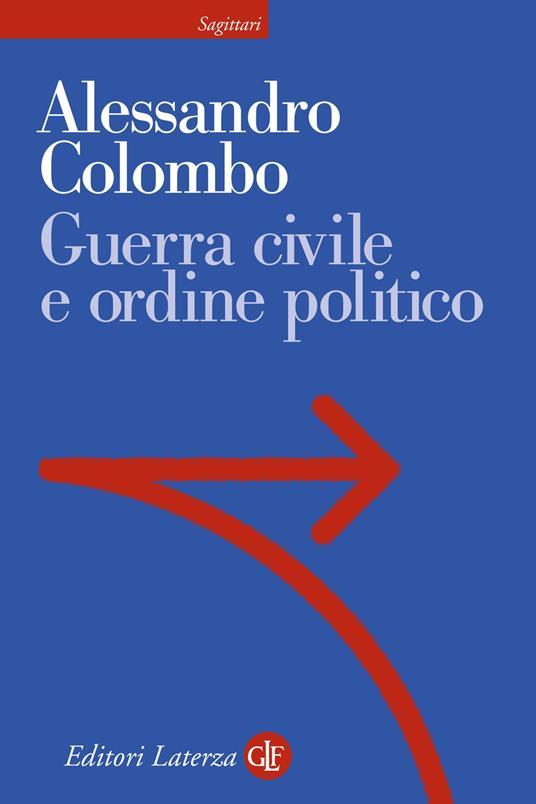 Guerra civile e ordine politico - Alessandro Colombo - copertina