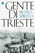 Gente di Trieste
