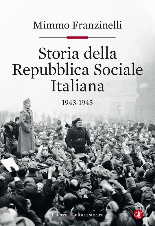 Storia della Repubblica Sociale Italiana 1943-1945 - Mimmo Franzinelli - ebook