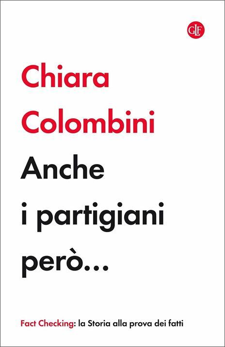 Anche i partigiani però... - Chiara Colombini - copertina