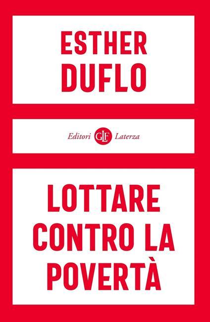 Lottare contro la povertà - Esther Duflo - copertina