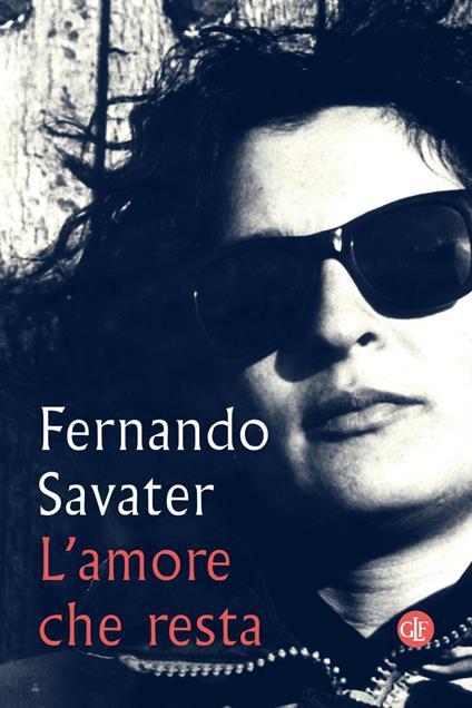 L' amore che resta - Fernando Savater,Andrea De Benedetti - ebook