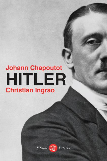 Hitler - Johann Chapoutot,Christian Ingrao,Luca Falaschi - ebook