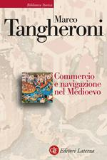 Commercio e navigazione nel Medioevo