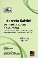 Il decreto Salvini su immigrazione e sicurezza. Commento organico al D.l. 4 ottobre 2018, n. 113, come convertito dalla L. 1 dicembre 2018, n. 132