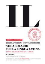 Il vocabolario della lingua latina. Latino-italiano, italiano-latino-Guida all'uso. Con espansione online. Con DVD-ROM