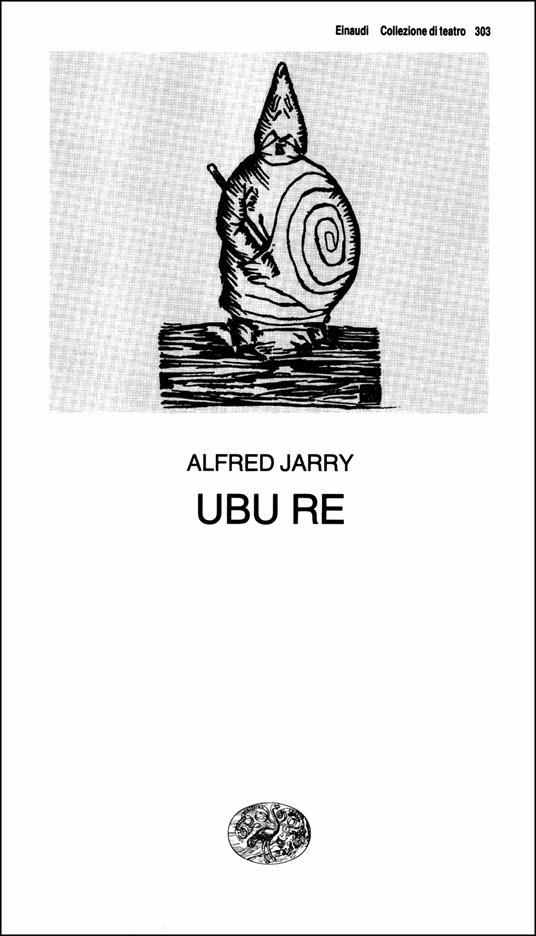 Ubu re - Gian Renzo Morfeo,Alfred Jarry - ebook