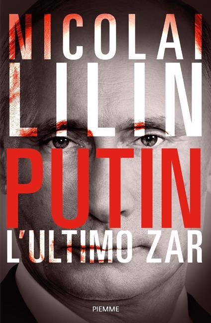 Putin. L'ultimo zar - Nicolai Lilin - ebook