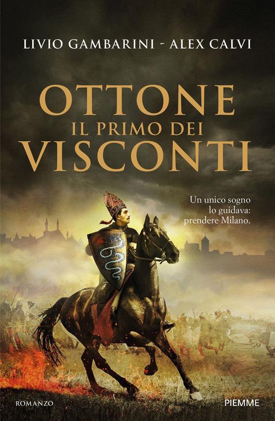 Ottone. Il primo dei Visconti - Alex Calvi,Livio Gambarini - ebook