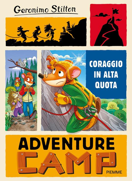 Coraggio in alta quota. Adventure camp - Geronimo Stilton - ebook