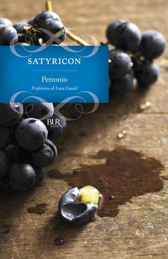 Satyricon - Arbitro Petronio,Andrea Aragosti - ebook