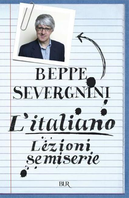 L'italiano. Lezioni semiserie - Beppe Severgnini - ebook