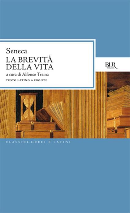 La brevità della vita - L. Anneo Seneca - ebook