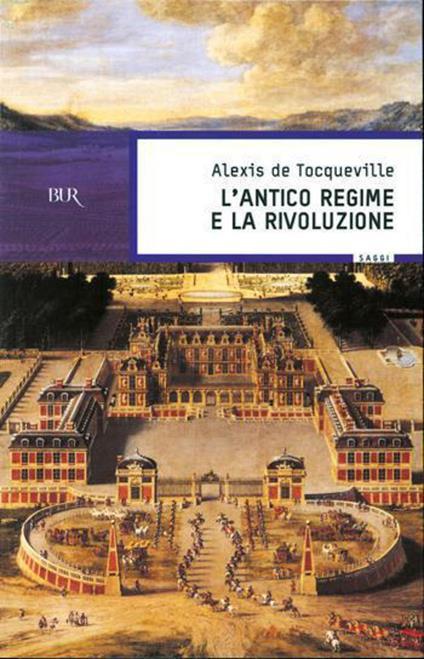 L'antico regime e la Rivoluzione - Alexis de Tocqueville - ebook