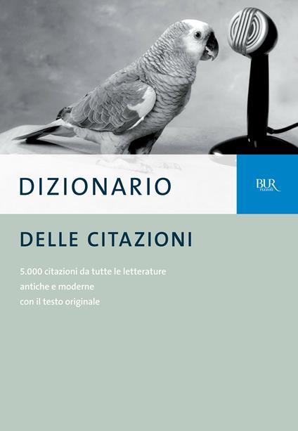 Dizionario delle citazioni - E. Barelli,S. Pennacchietti - ebook