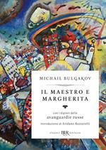 Il Maestro e Margherita. Con i dipinti delle avanguardie russe