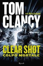 Clear shot. Colpo mortale
