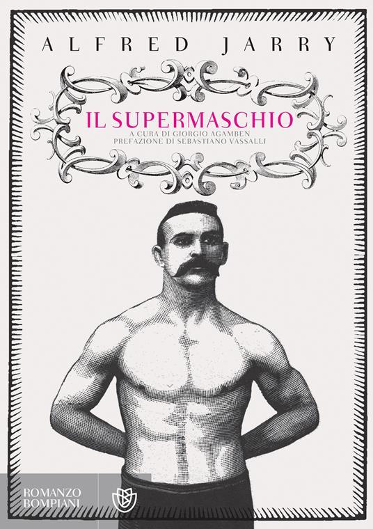Il supermaschio - Alfred Jarry,Giorgio Agamben - ebook