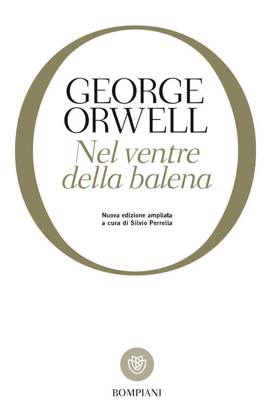 Nel ventre della balena - George Orwell,Silvio Perrella - ebook