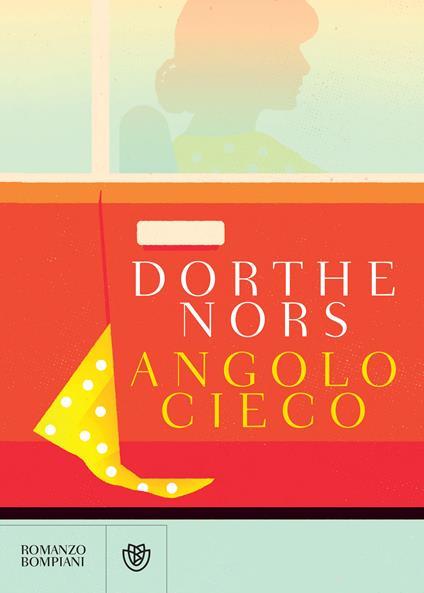 Angolo cieco - Dorthe Nors,Ingrid Basso - ebook